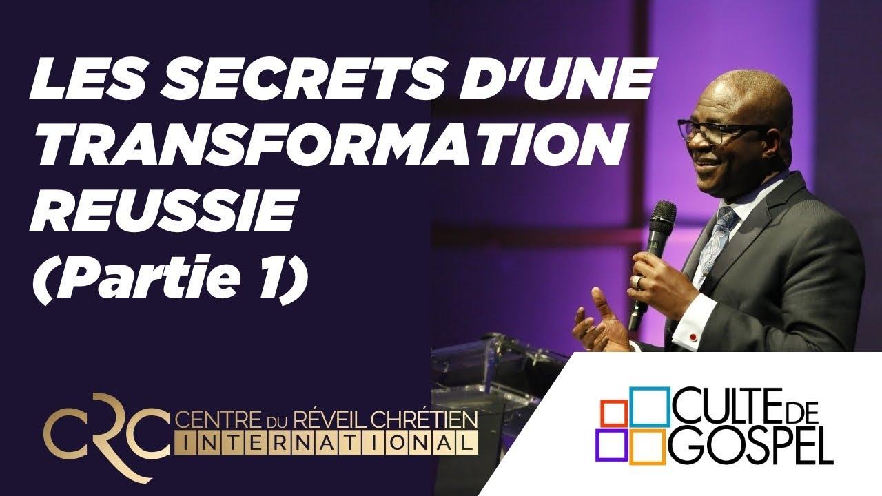 """""""Les secrets d'une transformation réussie"""" (1ère partie) - Pst David Goma"""