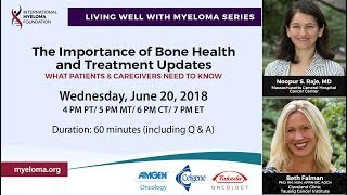 The Importance of Bone Health and Treatment Updates in Multiple Myeloma