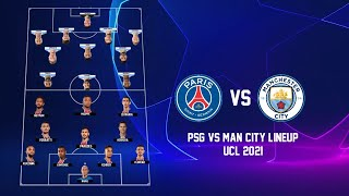 PSG Vs Manchester City Possible Lineup UEFA Champions League 2021 | PSG Vs Man City Lineup UCL 2021
