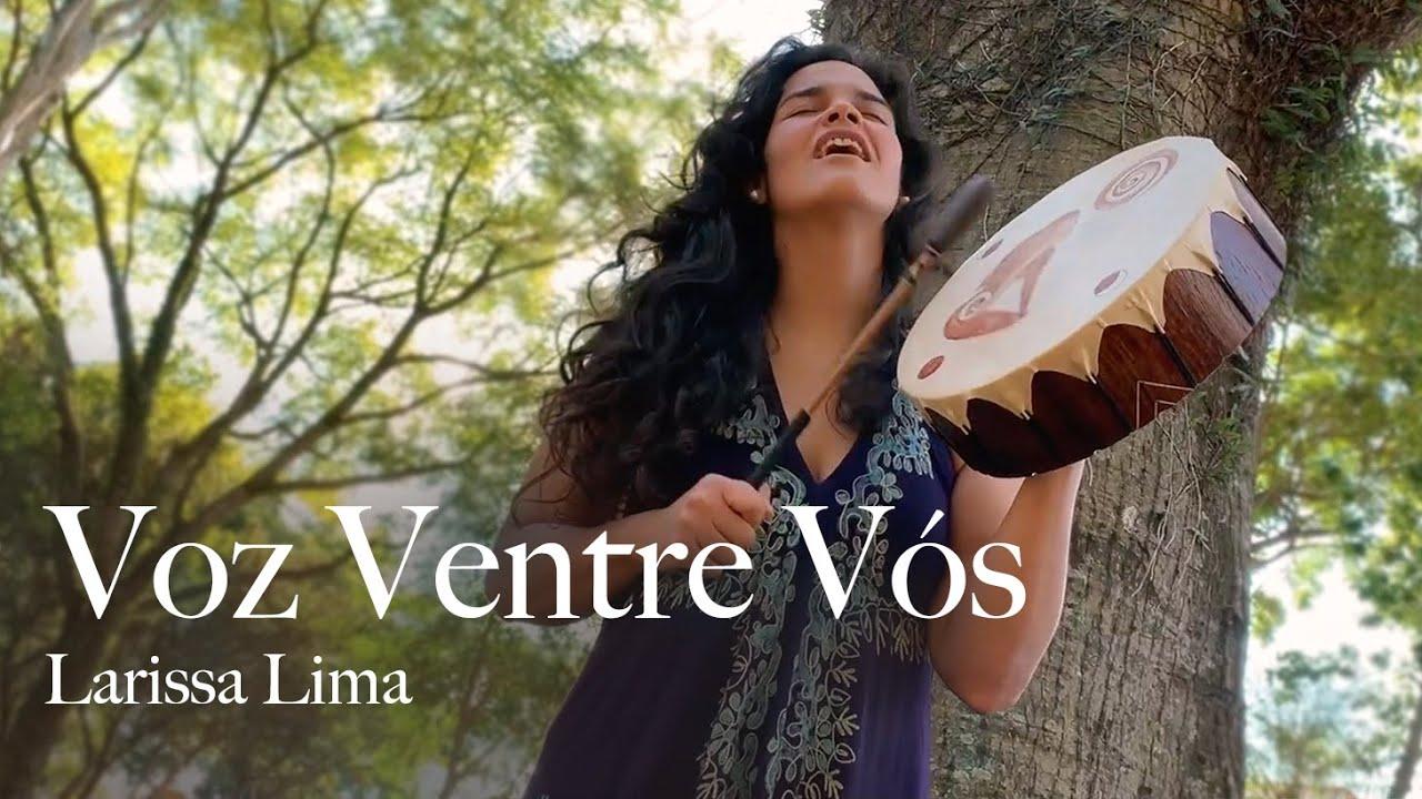 Voz Ventre Vós (Voz e tambor xamânico) - Larissa Lima