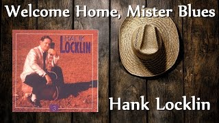 Hank Locklin - Welcome Home, Mister Blues