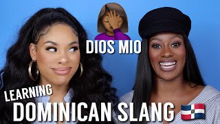 LEARNING DOMINICAN SLANG WITH MONICASTYLEMUSE