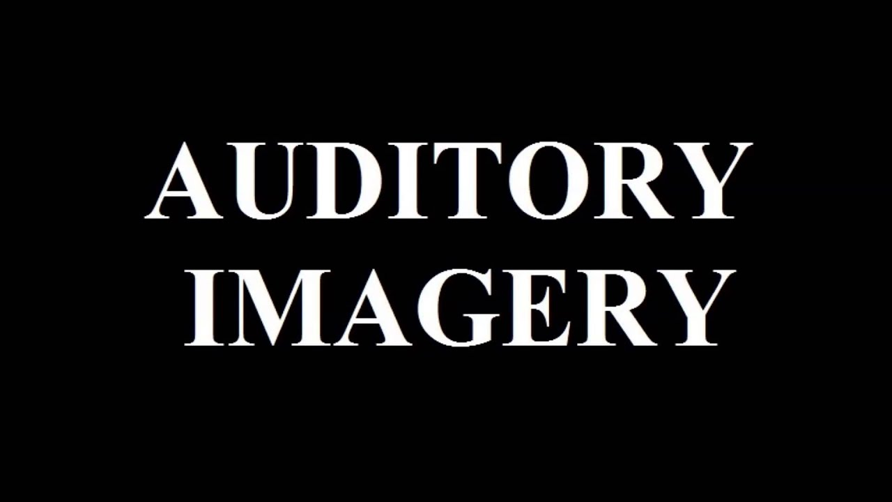 Auditory Imagery- I'm The One