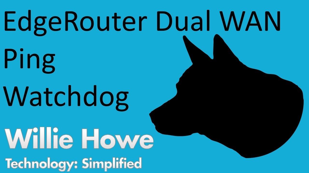 EdgeRouter Dual WAN Ping Watchdog