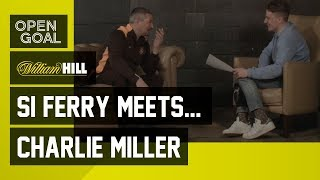 Si Ferry Meets...Charlie Miller - Making it at Rangers, Gazza, 9 in a Row, Dundee United, Abroad