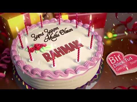 İyi ki doğdun RAHMAN - İsme Özel Doğum Günü Şarkısı