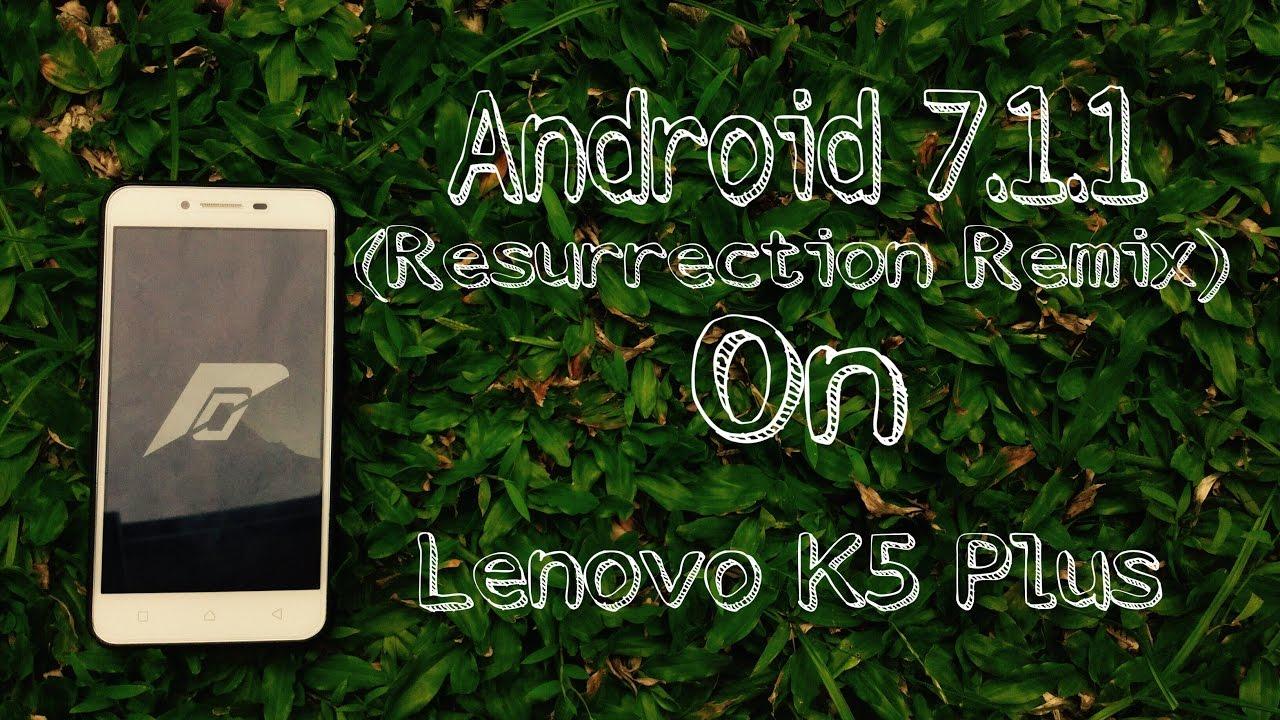 Lenovo Vibe K5 plus Resurrection Remix 7 1 1 Nougat hands on