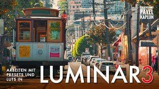 Luminar 3: Arbeiten mit Presets und Farblooks