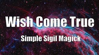 🌍🌟 WISH COME TRUE 🙌 SIGIL MAGICK 🌟🌍