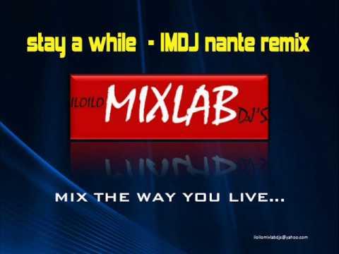 stay a while - IMDJ NANTE REMIX.wmv