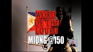 #WordoftheLourd | MIONG @150
