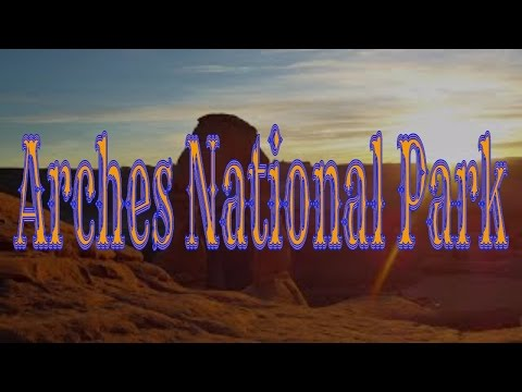 Visiting Arches National Park, National Park in Utah, United States