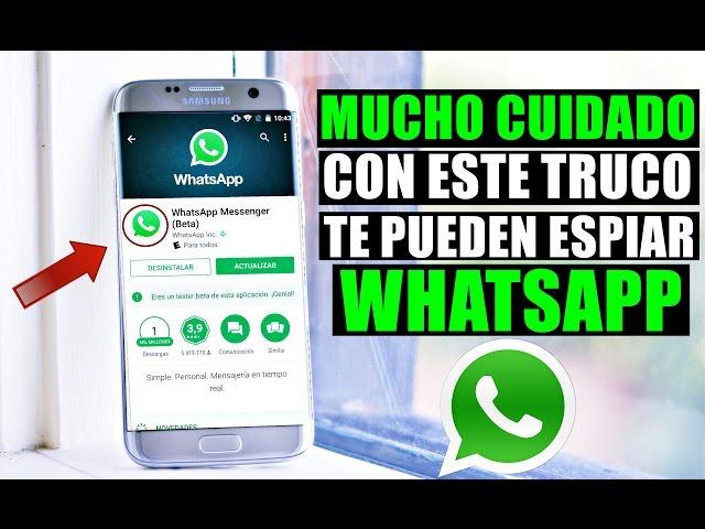 Con Este Truco te Pueden Ver WhatsApp Fácilmente 2019!!