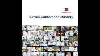 Virtual Conference Mastery LIVE Event February 25th, 2021