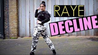 DECLINE @RAYE Ft. Mr Eazi Dance Choreography