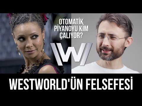 Who plays the automatic piano? Westworld's philosophy