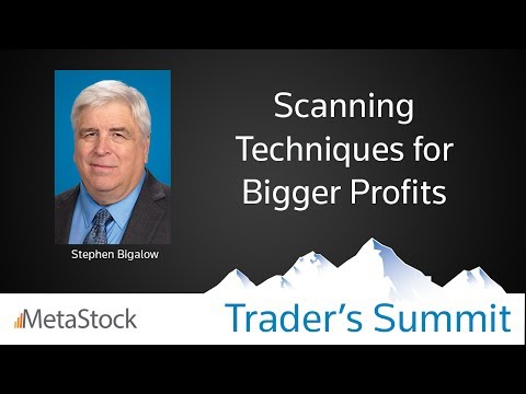 Scanning Techniques for Bigger Profits - Stephen Bigalow