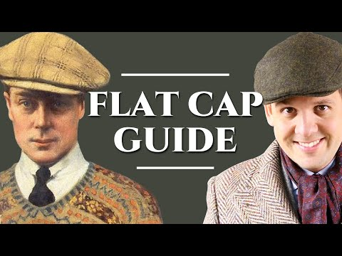 Flat Cap Guide - How To Pick A Newsboy Cap - Gentleman's Gazette