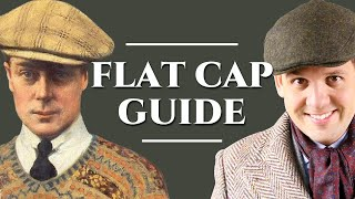 Flat Cap Guide - How To Pick A Newsboy Cap - Gentleman