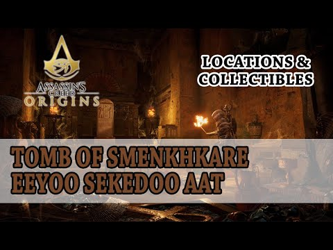 Assassin's Creed Origins - Smenchkareova hrobka; Eeyoo Sekedoo Aat / Tomb of Smenkhkare |