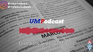 Episódio 15 |Marcos 3.20-30| Rev Marcelo Rocha