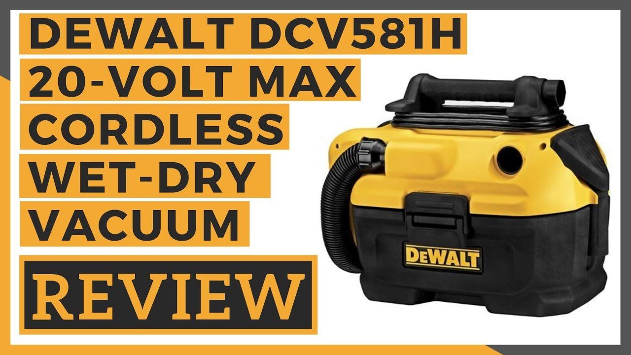 dewalt dcv581h 20 volt max cordless wet dry vacuum review youtube de walt 20v battery charger on moreover de walt 24 volt battery wiring [ 1280 x 720 Pixel ]