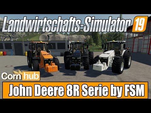 LS19 Modvorstellung - John Deere 8R Series By FSM - LS19 Mods