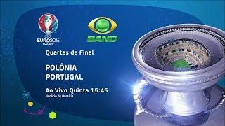 UEFA Euro 2016 - Quartas de final - Polônia x Portugal (30/06/2016)