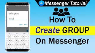 How To Create Group on Facebook Messenger 2019