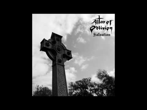 Altar Of Oblivian - Salvation  (Full Album)