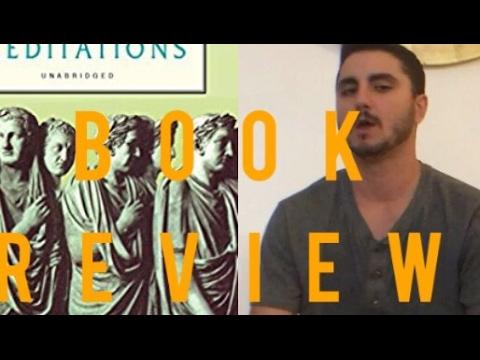 Book Review of Marcus Aurelius's MEDITATIONS
