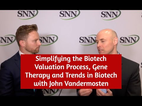 Simplifying The Biotech Valuation Process, Gene Therapy And Trends In Biotech With John Vandermosten