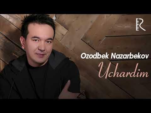 Ozodbek Nazarbekov - Uchradim