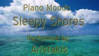 Aristakis -  Sleepy Shores (Piano moods)