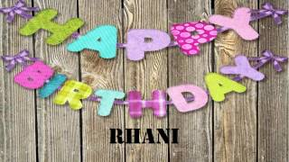 Rhani   Birthday Wishes