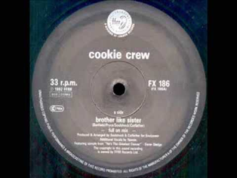 Cookie Crew - Brother Like Sister (Deep Club Mix)