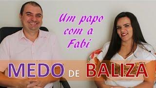 Medo de Baliza - Um papo com a Fabi #medodebaliza