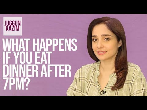 Can Eating After 7pm Cause Weight Gain? | Weight Loss | Health & Fitness | Juggun Kazim