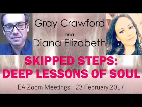 Gray Crawford & Diana Elizabeth: SKIPPED STEPS, DEEP LESSONS OF SOUL