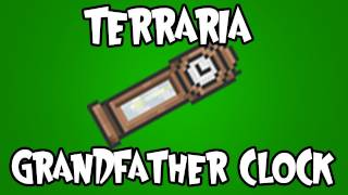 Terraria - Grandfather Clock