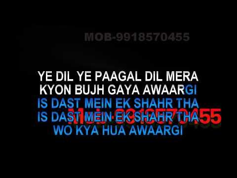 Yeh Dil Yeh Pagal Dil Mera Karaoke Video Lyrics Ghulam Ali