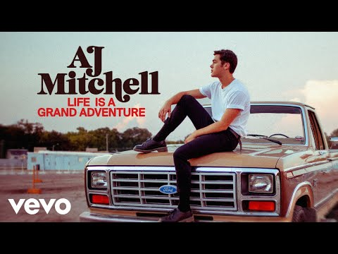 AJ Mitchell - Life Is A Grand Adventure (Short Film) | Vevo LIFT