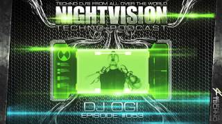 DJ OGI [HR] - NightVision Techno PODCAST 53 pt.3