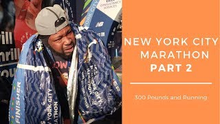 New York City Marathon Day 2: Running at 354 lbs