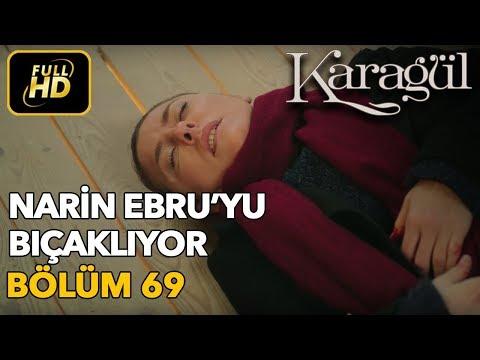 Karagül 69. Bölüm / Full HD (Tek Parça) - Narin Ebru'yu Bıçaklıyor