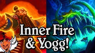 Inner Fire & Yogg  🍀🎲 ~ Journey to Un'Goro ~ Hearthstone Heroes of Warcraft