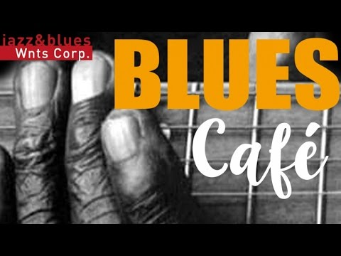 Blues Café - Coffee Break Time for the Blues