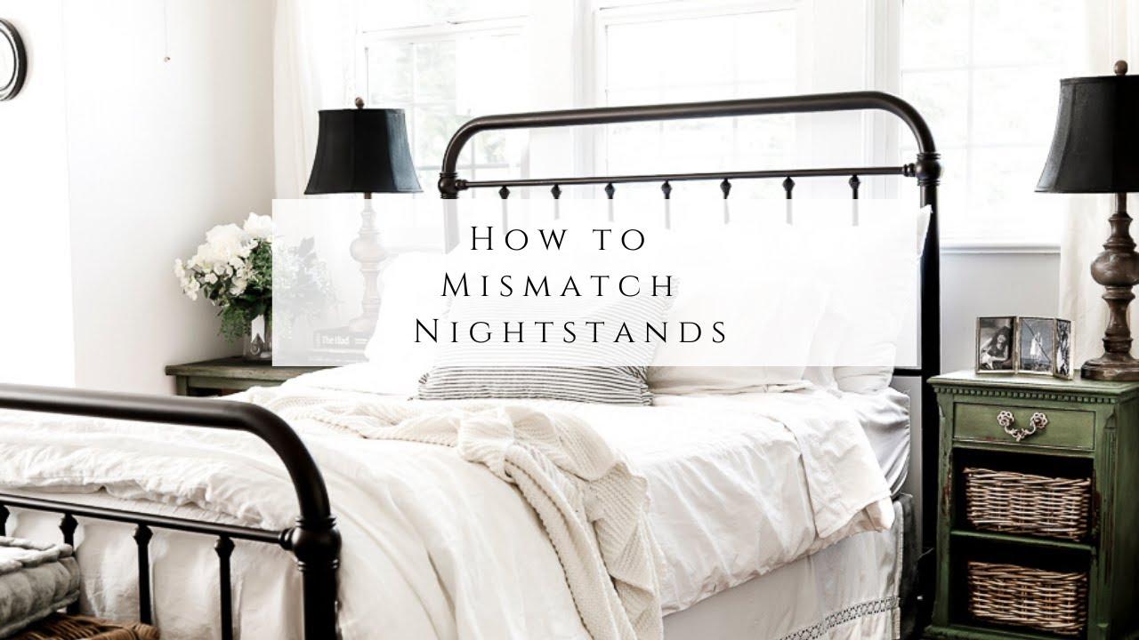 How to Mismatch Nightstands