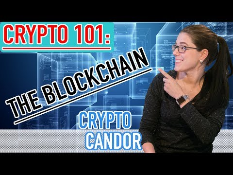 Crypto 101: What Is The Blockchain?