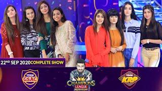 Game Show   Champions League   Game Show Aisay Chalay Ga Vs Khush Raho Pakistan  22nd September 2020